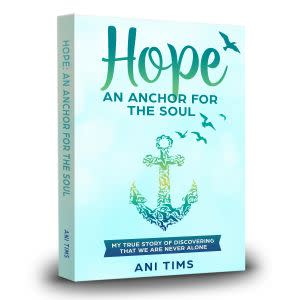 Award-Winning Children's book — Hope: An Anchor For The Soul