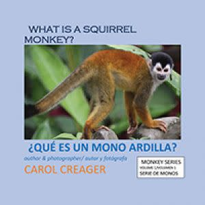 Award-Winning Children's book — What Is A Squirrel Monkey?