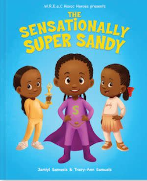 Award-Winning Children's book — The Sensationally Super Sandy