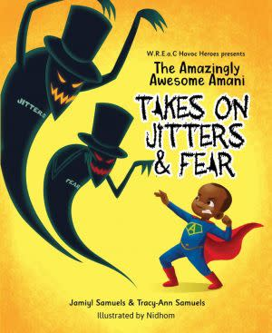 Award-Winning Children's book — The Amazingly Awesome Amani Takes On JITTERS & FEAR