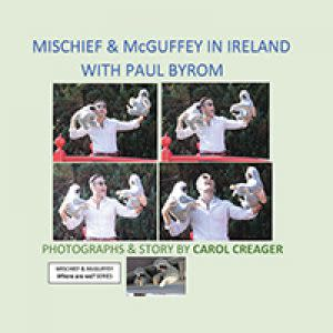 Award-Winning Children's book — Mischief and McGuffey in Ireland with Paul Byrom