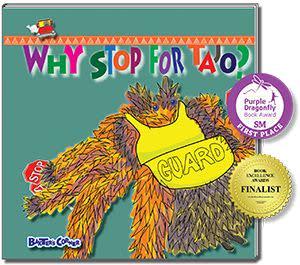 Award-Winning Children's book — Why Stop for Tajo?