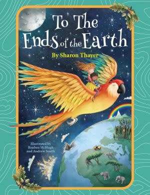 Award-Winning Children's book — To the Ends of the Earth