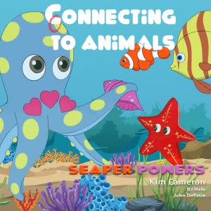 Award-Winning Children's book — Connecting to Animals
