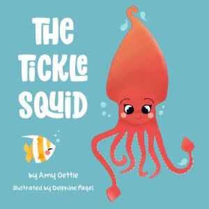 Award-Winning Children's book — The Tickle Squid