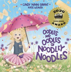 Award-Winning Children's book — Oodles and Oodles of Noodley Noodles