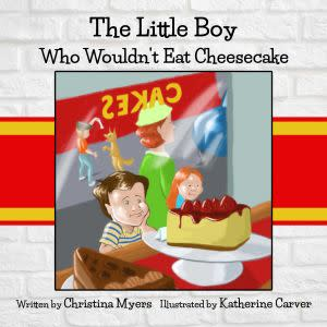 Award-Winning Children's book — The Little Boy Who Wouldn't Eat Cheesecake