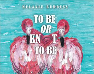 Award-Winning Children's book — To Be Or Knot To Be