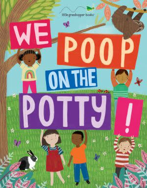 Award-Winning Children's book — We Poop on the Potty