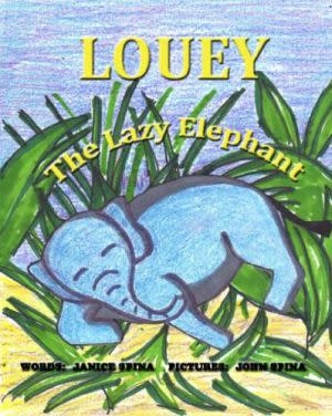 Award-Winning Children's book — Louey the Lazy Elephant