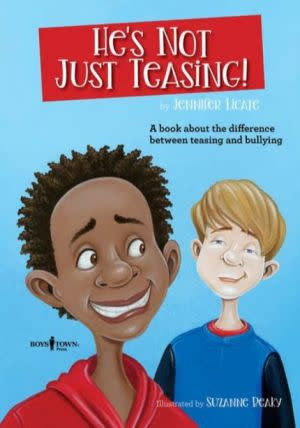 Award-Winning Children's book — He's Not Just Teasing!