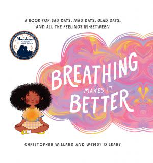 Award-Winning Children's book — Breathing Makes It Better