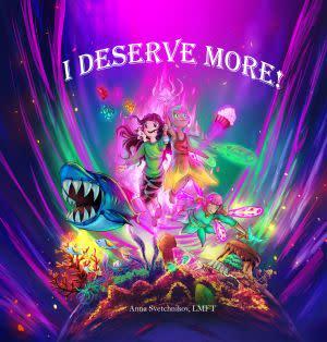 Award-Winning Children's book — I Deserve More!