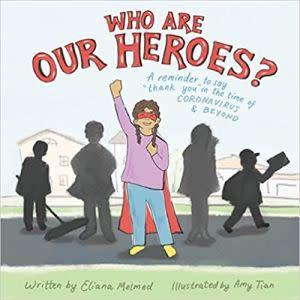 Award-Winning Children's book — Who Are Our Heroes?