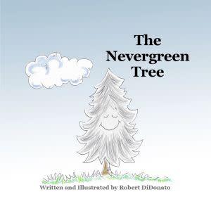 Award-Winning Children's book — The Nevergreen Tree