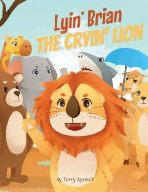 Award-Winning Children's book — Lyin' Brian the Cryin' Lion