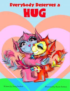Award-Winning Children's book — Everybody Deserves a Hug