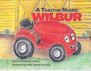 Award-Winning Children's book — A Tractor Named Wilbur