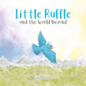 Award-Winning Children's book — Little Ruffle and The World Beyond