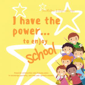 Award-Winning Children's book — I have the power,,, to enjoy school!