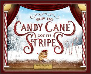 Award-Winning Children's book — How the Candy Cane Got Its Stripes