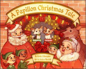 Award-Winning Children's book — A Papillon Christmas Tale
