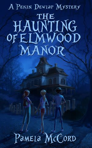 Award-Winning Children's book — The Haunting of Elmwood Manor