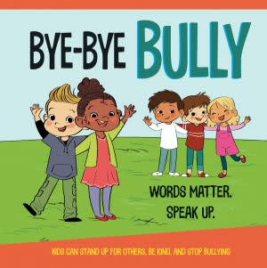 Award-Winning Children's book — Bye-Bye Bully