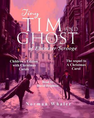 Award-Winning Children's book — Tiny Tim and The Ghost of Ebenezer Scrooge