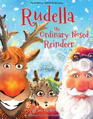 Award-Winning Children's book — Rudella, the Ordinary-Nosed Reindeer