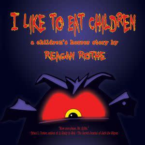 Award-Winning Children's book — I Like to Eat Children