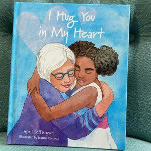 Award-Winning Children's book — I Hug You in My Heart