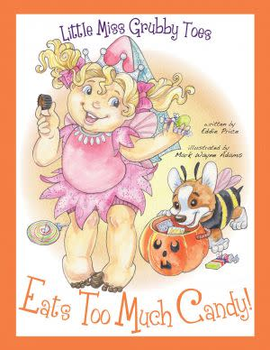 Award-Winning Children's book — Little Miss Grubby Toes Eats Too Much Candy!