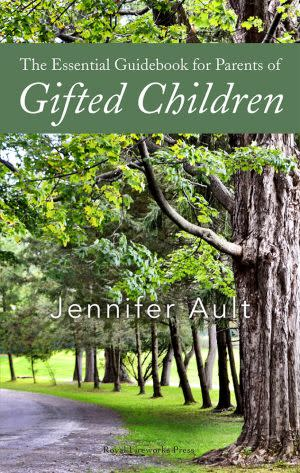 Award-Winning Children's book — The Essential Guidebook for Parents of Gifted Children