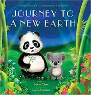 Award-Winning Children's book — Journey To A New Earth: Penelope Panda and Kobi Koala Discover A New Earth