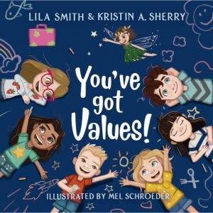Award-Winning Children's book — You've Got Values!