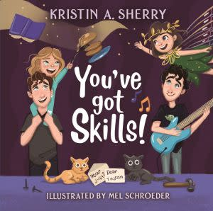 Award-Winning Children's book — You've Got Skills!
