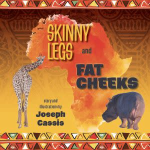 Award-Winning Children's book — Skinny Legs and Fat Cheeks