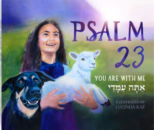 Award-Winning Children's book — Psalm 23: You Are With Me