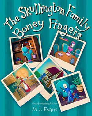 Award-Winning Children's book — The Skullington Family-Boney Fingers