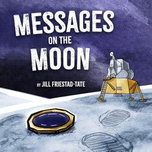 Award-Winning Children's book — Messages on the Moon