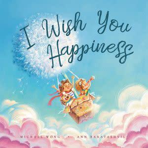 Award-Winning Children's book — I Wish You Happiness
