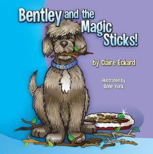 Award-Winning Children's book — Bentley and the Magic Sticks