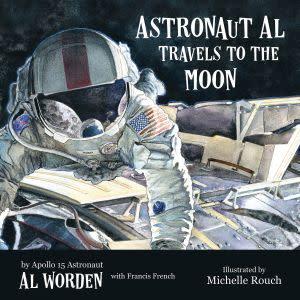 Award-Winning Children's book — Astronaut Al Travels to the Moon