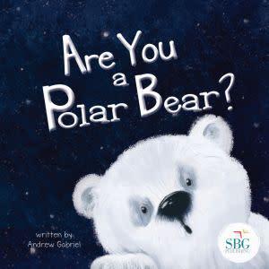 Award-Winning Children's book — Are You a Polar Bear?