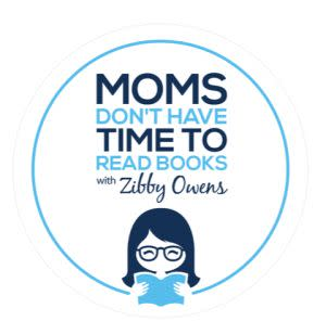 Award-Winning Children's book — Moms Don't Have Time to Read Books