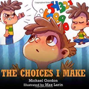 Award-Winning Children's book — The Choices I Make