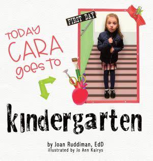 Award-Winning Children's book — Today Cara Goes to Kindergarten