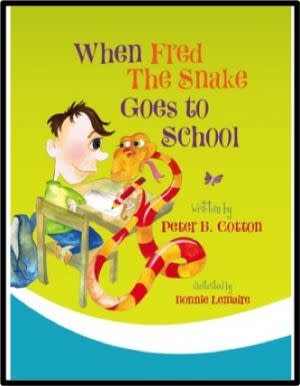 Award-Winning Children's book — When Fred the Snake goes to School