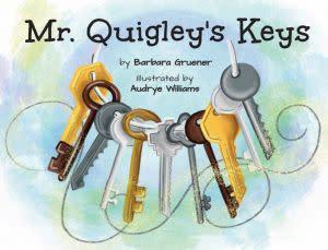 Award-Winning Children's book — Mr. Quigley's Keys